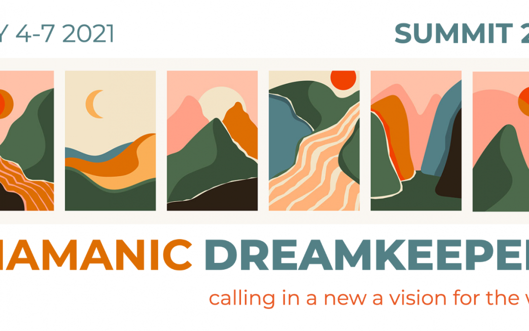 Shamanic Dreamkeepers Global Online Summit